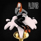 I Dare You by Ali Milner
