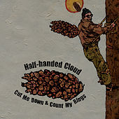 Cut Me Down & Count My Rings by Half-Handed Cloud