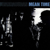Mean Time by Barracudas