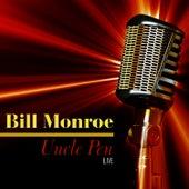 Uncle Pen - Live by Bill Monroe