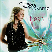Fresh by Bria Skonberg