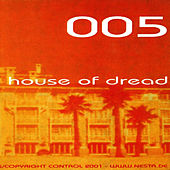 House Of Dread by Razoof