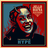 The Audacity Of Hype by Jello Biafra and the Guantanamo School of Medicine