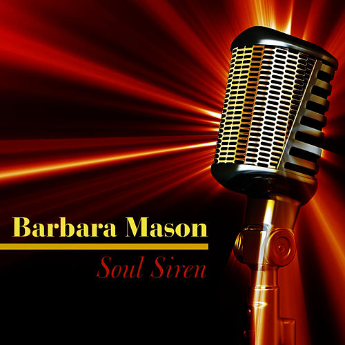 Soul Siren by Barbara Mason