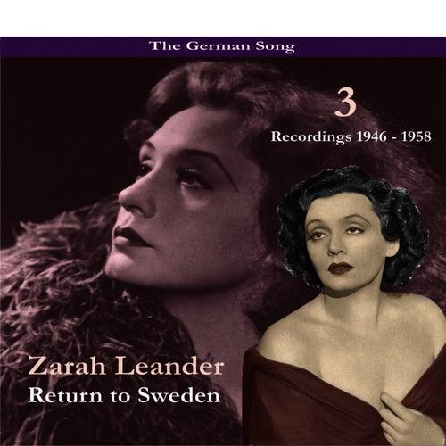 The German Song / Return to Sweden, Volume 3 / Recordings 1946 - 1958 by Zarah Leander