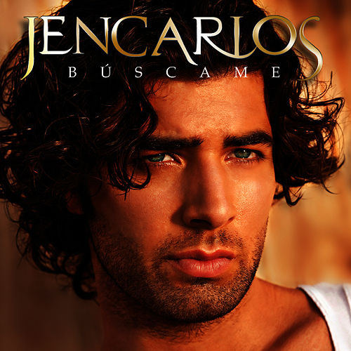 Búscame by Jencarlos Canela