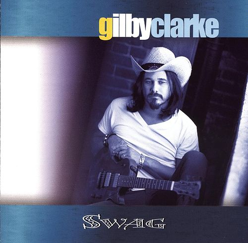 Swag by Gilby Clarke