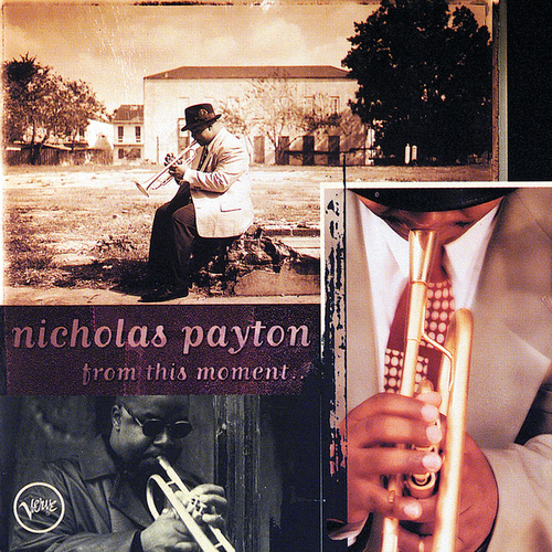 From This Moment by Nicholas Payton