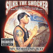My World, My Way by Silkk the Shocker