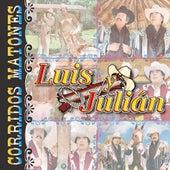 15 Corridos Matones by Luis Y Julian