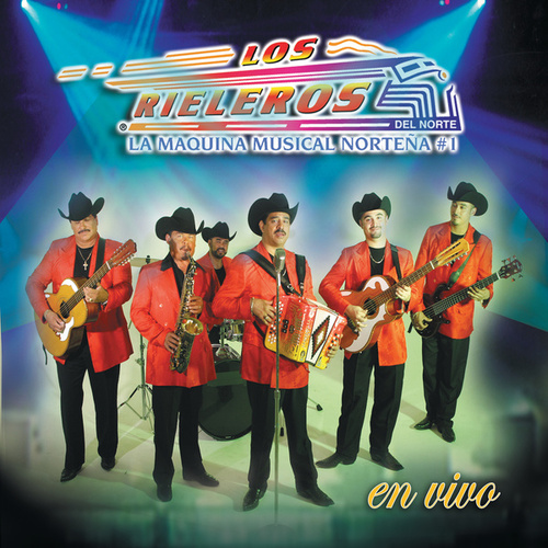 En Vivo by Los Rieleros Del Norte