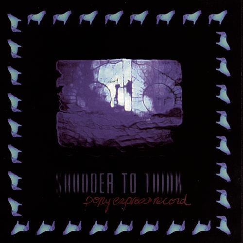 Pony Express Record by Shudder To Think