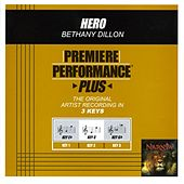 Hero (Premiere Performance Plus Track) by Bethany Dillon