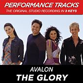 The Glory (Premiere Performance Plus Track) by Avalon