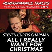 All I Really Want For Christmas (Premiere Performance Plus Track) by Steven Curtis Chapman