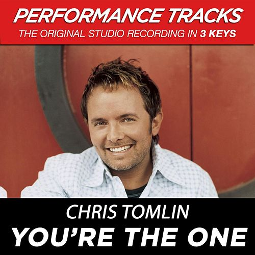 You're The One (Premiere Performance Plus Track) by Chris Tomlin