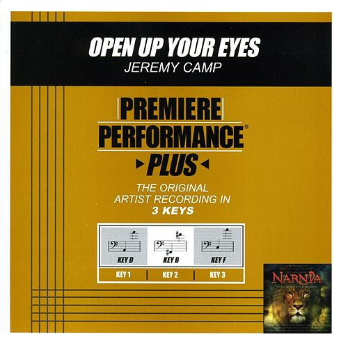 Open Up Your Eyes (Premiere Performance Plus Track) by Jeremy Camp