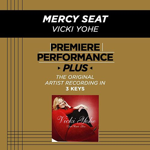 Mercy Seat (Premiere Performance Plus Track) by Vicki Yohe