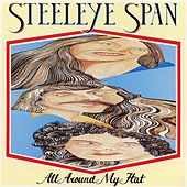 All Around My Hat by Steeleye Span