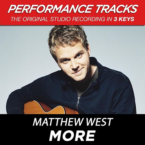 More (Premiere Performance Plus Track) by Matthew West
