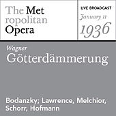 Wagner: Götterdämmerung (January 11, 1936) by Various Artists