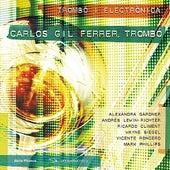 Obres per a trombó i electrònica by Carlos Gil Ferrer