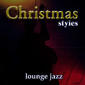 Christmas Styles-Lounge Jazz by The London Fox Players