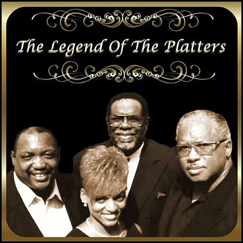 The Legend of The Platters by The Platters