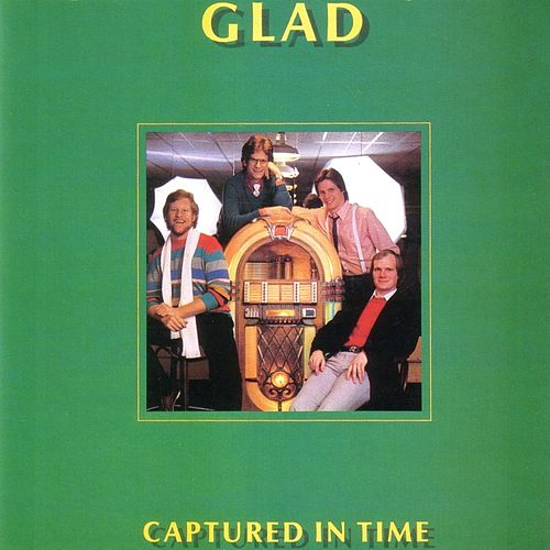 Captured In Time von Glad