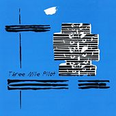 Three Mile Pilot by Three Mile Pilot