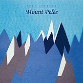 Mount Pel�E by Trey Johnson
