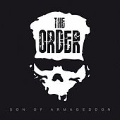 Son Of Armageddon by The Order