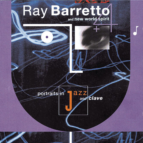 Portraits In Jazz & Clave by Ray Barretto