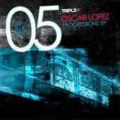 Progressions EP by Oscar Lopez