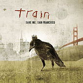 Save Me, San Francisco by Train