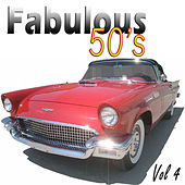 The Fabulous Fifties Vol 4 by Various Artists