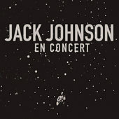 En Concert by Jack Johnson