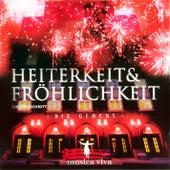 Heiterkeit & Fröhlichkeit by Musica Viva