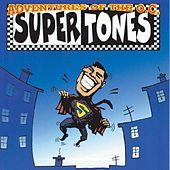 Adventures Of The O.C. Supertones by The Orange County Supertones