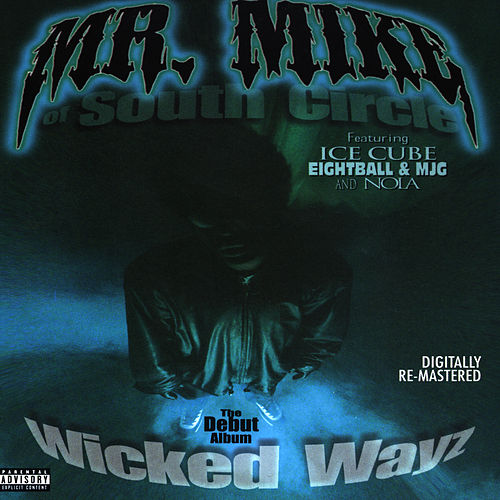 Wicked Wayz by Mr. Mike