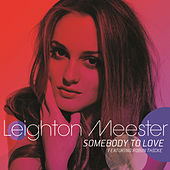 Somebody To Love by Leighton Meester