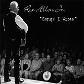 Songs I Wrote by Rex Allen, Jr.