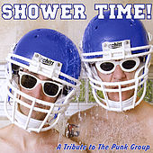 Shower Time! A tribute to The Punk Group by Various Artists