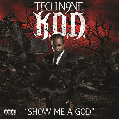 Show Me A God by Tech N9ne