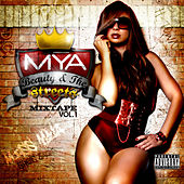 Beauty & The Streets by Mya