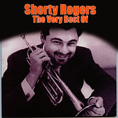 The Very Best Of by Shorty Rogers