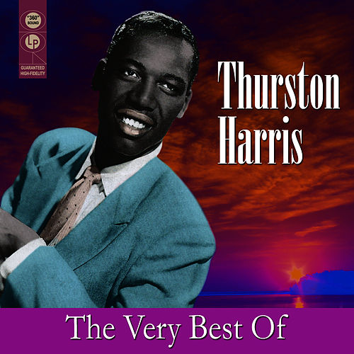 The Very Best Of by Thurston Harris