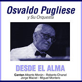 Grandes Del Tango 19 - Osvaldo Pugliese Y Su Orquestra Vol. 3 by Various Artists