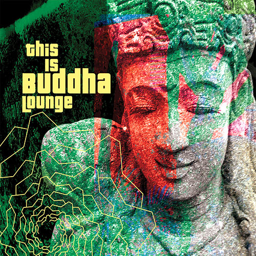 This Is Buddha Lounge by Various Artists