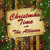 Christmas Time With The Allisons by The Allisons